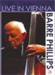Barre Phillips DVD